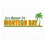 Its Better in Montego Bay Post Card