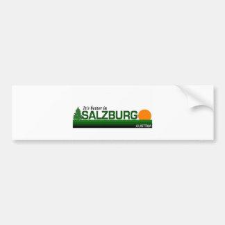 Its Better in Salzburg Bumper Sticker