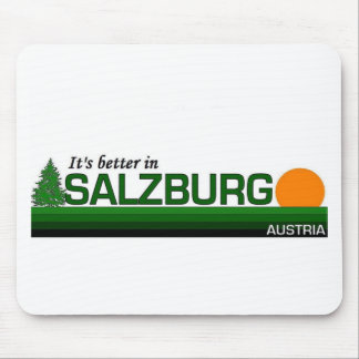 Its Better in Salzburg Mouse Pad
