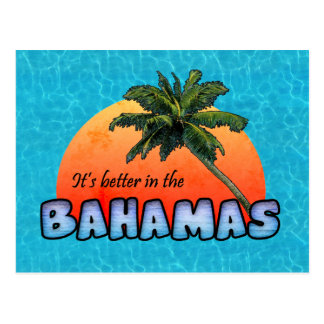 It's better in the Bahamas Postcard