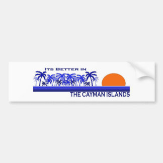 Its Better in the Cayman Islands Bumper Sticker