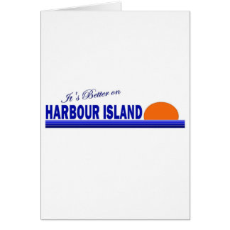 Its Better on Harbour Island, Bahamas Card