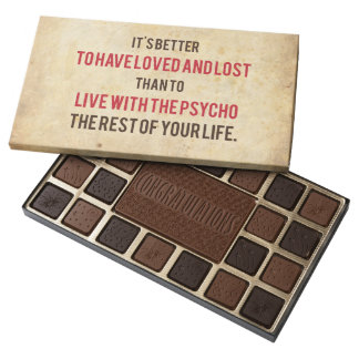 It's better to live the rest of your life.... assorted chocolates