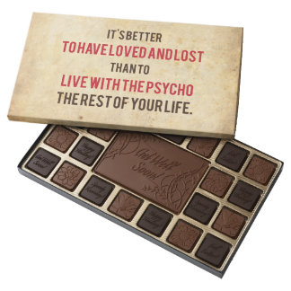It's better to live your life.... assorted chocolates