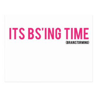 It's BS Time (Brainstorming) Postcard