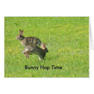 It's Bunny Hop Time Card