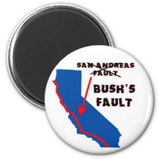 It's Bush's Fault Magnet