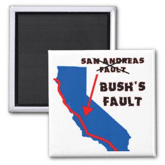 It's Bush's Fault 2 Inch Square Magnet