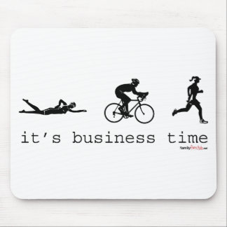 It's Business Time Mouse Pad