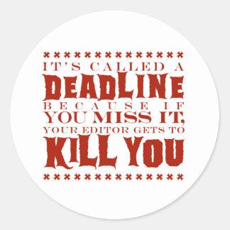 It's Called a Deadline Classic Round Sticker