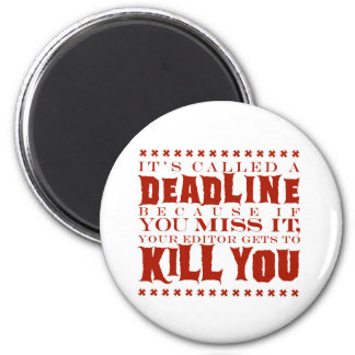 It's Called a Deadline Magnet