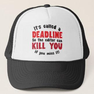 It's called a DEADLINE Trucker Hat