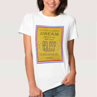 It's Called American Dream Occupy Wall Street Tee Shirt