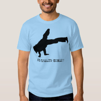 ITS CALLED SKILLZ ! T-SHIRT