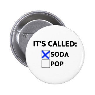 It's called Soda Pinback Button
