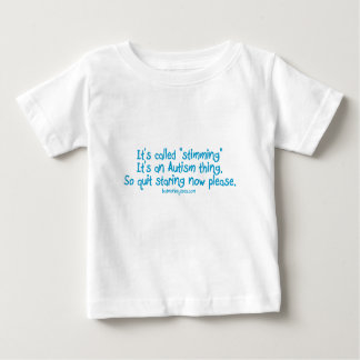 """It's called """"stimming"""" baby T-Shirt"""