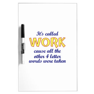 It's Called Work Dry-Erase Whiteboard