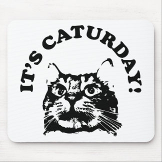 It's Caturday Mouse Pad