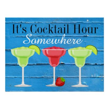 Beach Themed It's Cocktail Hour Somewhere Poster