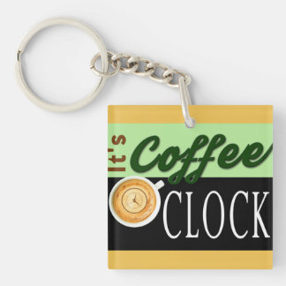 it's coffee o'clock text clock cup hipster message keychain