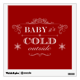 Itu0026#39;s Cold Outside Winter Celebration Wall Decal Part 92