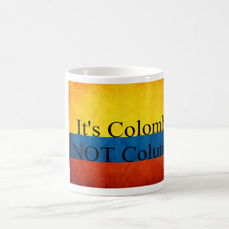 """""""It's Colombia, Not Columbia"""" Classic White Coffee Mug"""