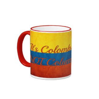 """""""It's Colombia, Not Columbia"""" Ringer Coffee Mug"""