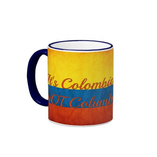 """It's Colombia, Not Columbia"" Ringer Coffee Mug"