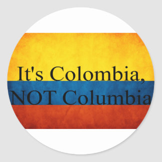 It's Colombia, NOT Columbia Sticker