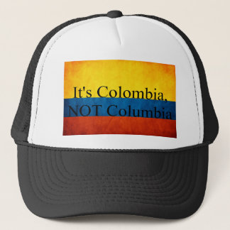 It's Colombia, NOT Columbia Trucker Hat