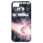 It's Coming 12-21-12 Iphone 5 Case