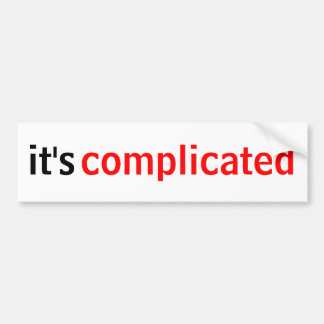 It's Complicated Bumper Sticker