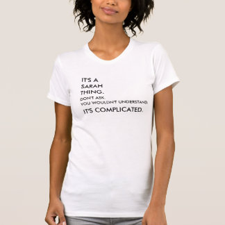 It's complicated!  Personalize with any name T-Shirt
