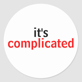 It's Complicated Relationships Humor Classic Round Sticker