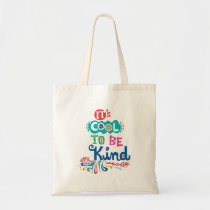 It's Cool to Be Kind bag