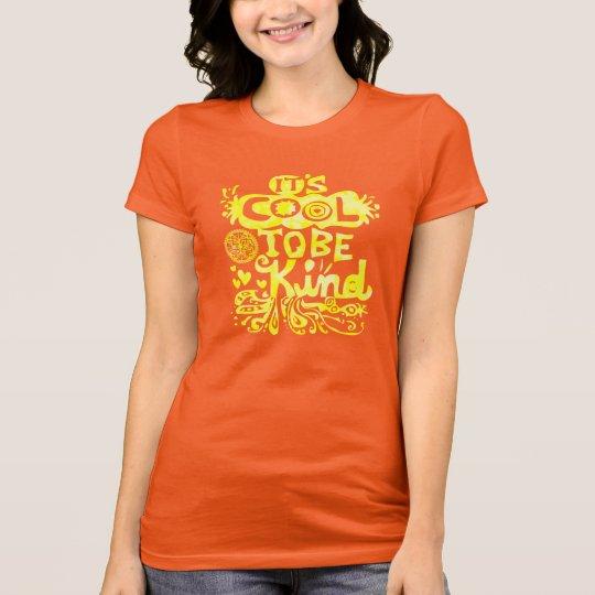 7ffd82df Its Cool To Be Kind T-Shirt | Zazzle.com