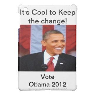 It's Cool to Keep Change!_4 Vote Obama 2012 iPad Mini Cover