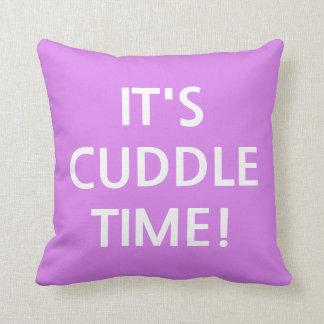 IT'S CUDDLE TIME! Purple Pillow