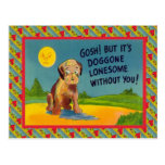 Its Doggone lonesome without you Post Card