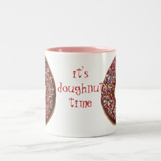 It's Doughnut Time Mug