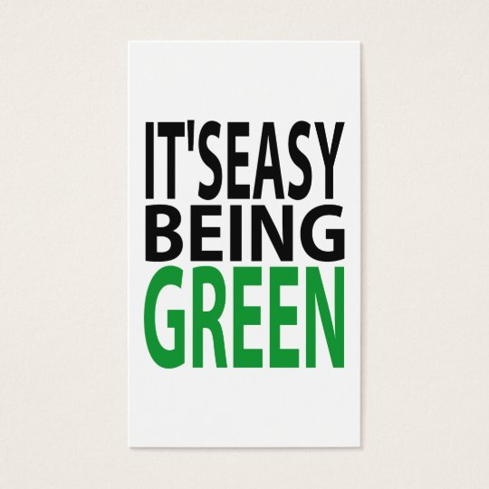 IT'S EASY BEING GREEN BUSINESS CARD