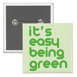 It's easy being green pins
