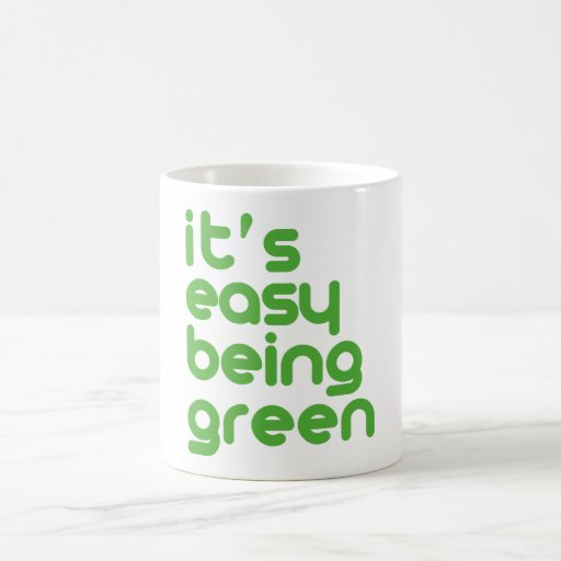 It's easy being green coffee mugs