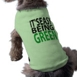 IT'S EASY BEING GREEN PET T SHIRT