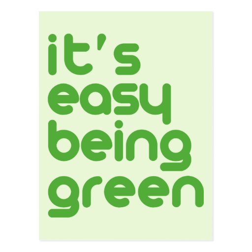 It's easy being green post card