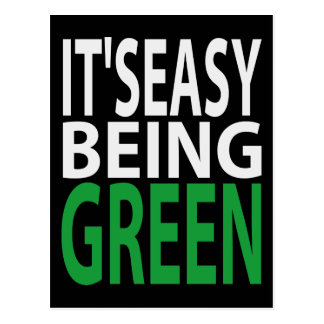 IT'S EASY BEING GREEN POSTCARD