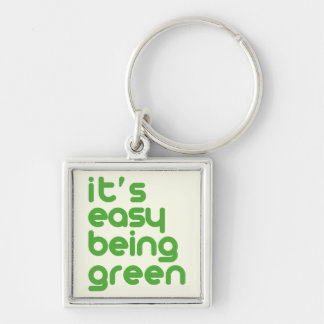 It's easy being green Silver-Colored square keychain