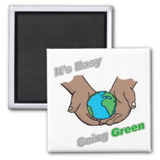 It's Easy Going Green Hands Dark Magnet