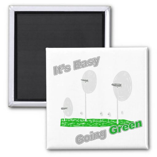 It's Easy Going Green Windturbines Magnets