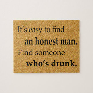 It's Easy to Find an Honest Man Jigsaw Puzzle
